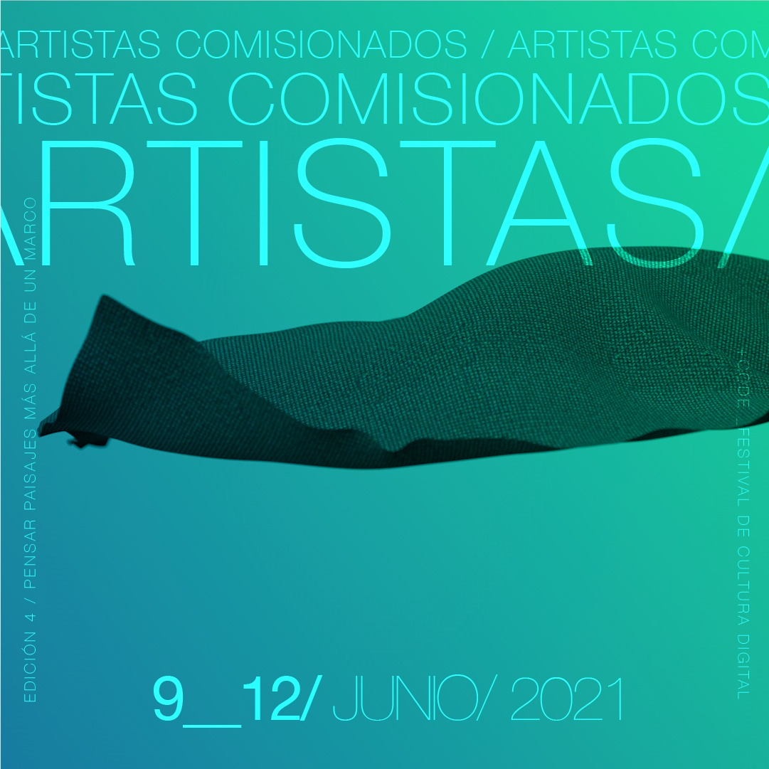 Artistas comisionadxs del Festival Internacional de Cultura Digital 2021